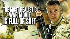 The Most Realistic War Movie Is Full of Sh!t - YouTube