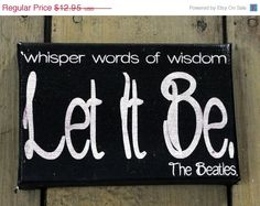 reNEW the Year SALE: Let it Be Mini - Expressive Art on Canvas wall decor for Dorm, Bedroom, Kitchen, Bathroom. $9.71, via Etsy.
