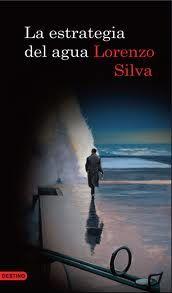 La estrategia del agua - Lorenzo Silva