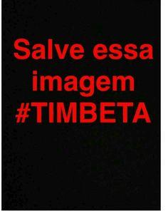 Tim beta .... ajuda !!!!