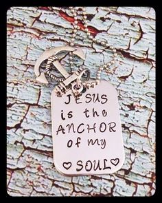 Hand Stamped Jesus is the Anchor of my by HammeredWorksbyLorie, $21.00