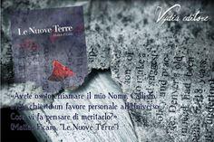 """Estratto da """"Le Nuove Terre"""" di Matteo Ficara (edito da Vydia editore)  Per info: http://www.vydia.it/le-nuove-terre/  #fantasy #lenuoveterre #matteoficara #citazioni #romanzo"""