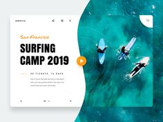 Surfcamp previous skip san francisco ticket next slide ocean sea waves play button search menu banner landing page surfing Email Design, Ui Ux Design, Ad Design, Layout Design, Banner Design Inspiration, Website Design Inspiration, Ui Web, Branding, Web Layout