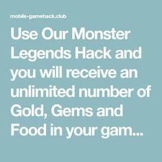 Monster Legends Online Hack - Get Unlimited Gold, Gems and Food Monster Legends Game, Free Gems, Software, Hacks, Number, Gold, Art, Kitchens, Drinks