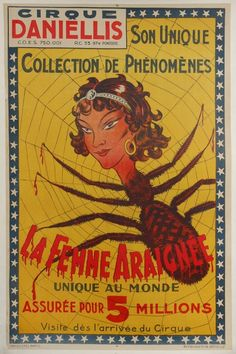 French carnival / circus / side show / poster for The Spiderwoman c. 1930s ( spider / spider web / french )