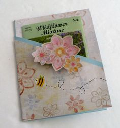 Wild flower seed card... would be cute with bags of tea, gift cards, etc...Great Mother's Day present on the cheap.