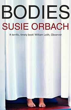 Bodies (Big Ideas) by Susie Orbach https://smile.amazon.co.uk/dp/1846680298/ref=cm_sw_r_pi_dp_U_x_44e.Ab89WBT1B