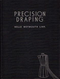 Precision Draping By Nelle Weymouth Link