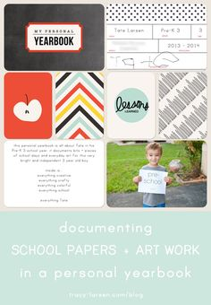 documenting school papers + art work in a personal yearbook project life style ==> hellotracylarsen.com