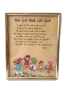 New to ThriftyTheresa on Etsy: How God Made Little Girls Poem Wall Hanging Girl's Room Nursery Decor Wendy Lyn Framed Decorative Poetry (15.00 USD)