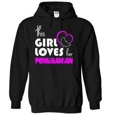 This Girl Loves Her Pomeranian T Shirts, Hoodies, Sweatshirts. GET ONE ==> https://www.sunfrog.com/Pets/This-Girl-Loves-Her-Pomeranian-osver-Black-15082633-Hoodie.html?41382