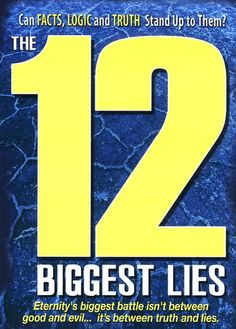 12 Biggest Lies - Christian Movie/Film on DVD with Kevin Sorbo. Every person on the planet walks around with opinions based on what they think they know, and those opinions direct how all of us act and react. http://www.christianfilmdatabase.com/review/12-biggest-lies/