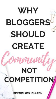 The best way to grow your blog and audience is by connecting with other bloggers. Your blog tribe, squad, crew, community--whatever you want to call it, bloggers need other bloggers! Click here to learn 7 reasons why bloggers  need a blogging community, the steps to take to start building relationships with other bloggers, and how to find your blogging tribe. For more blogging tips go to insearchofsheila.com