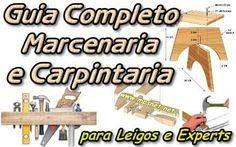 Guia Completo Marcenaria e Carpintaria. Veja em detalhes no site http://www.mpsnet.net/G/452.html via @mpsnet Curso com todas tecnicas para manipulacao da madeira, aprenda projetar criar de pecas. Veja em detalhes neste site