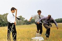 Office Space. This will happen!