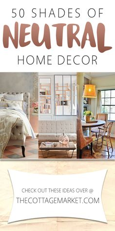 50 Shades of Neutral Home Decor - The Cottage Market
