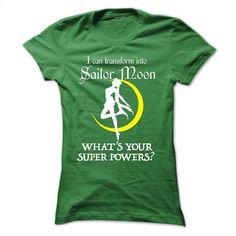 I can transform into Sailor Moon T Shirts, Hoodies, Sweatshirts - #denim shirts…