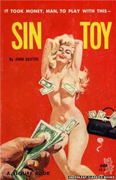 """""""Sin Toy"""" requires four D batteries. Keep your 'Sin Toy"""" away from water. Do not clean """"Sin Toy"""" with soap or bleach. Use a clean, dry cloth. """"Sin Toy"""" does not come with handfuls of money. Pulp Fiction Art, Pulp Art, Vintage Comics, Vintage Posters, Cartoon Girl Images, Adventure Magazine, Take Money, Vintage Book Covers, Fantasy Male"""