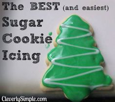 EASIEST & BEST SUGAR COOKIE ICING!  --->  https://www.cleverlysimple.com/how-to-make-the-best-and-easiest-sugar-cookie-icing-glaze/  INGREDIENTS 1 Cup Powdered Sugar 4 tsp Milk  INSTRUCTIONS Mix ingredients with fork. Add icing to your favorite cookie recipe.  You can customize this recipe by adding powdered sugar to make it thicker. Add more milk to make it a glaze.