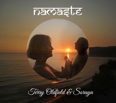 Please enjoy NAMASTE music video from our (Terry Oldfield and Soraya's) upcoming album to be released Feb 2016.