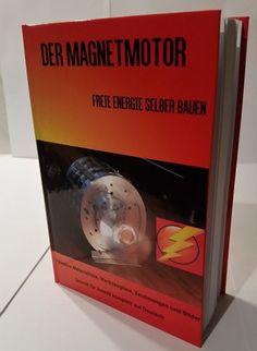 1000 images about magnetmotor freie energie selber bauen on pinterest nikola tesla. Black Bedroom Furniture Sets. Home Design Ideas