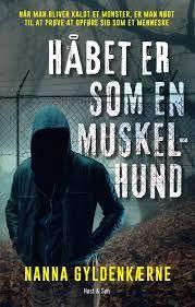 8 star out of 10 for Håbet er som en muskelhund by Nanna Gyldenkærne #boganmeldelse #bookreview #bookstagram #booknerd #bookworm #books #bookish #booklove #bookeater #bogsnak Read more reviews at http://www.bookeater.dk