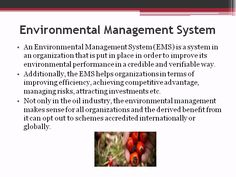 An Environmental Management System (EMS) is a system in an organization that is put in place in order to improve its environmental performance in a credible and… Palm Oil Benefits, Environmental Management System, Pathways, Ems, Investing, No Response, Organization, Feelings, Getting Organized