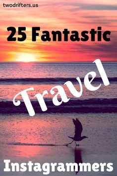 25 Fanstastic Travel Instagrammers - photography