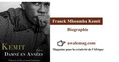 Kemit est un ecrivain, juriste, entrepreneur et artiste passionné de culture et d'histoire du vieux continent. La valorisation de la culture noire occupe une place centrale dans son oeuvre.http://awalemag.com/fr/biographie/