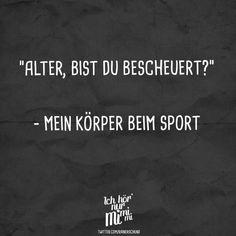 """Visual Statements®️️ """"Alter bist du bescheuert?"""" - Mein Körper beim Sport Sprüche / Zitate / Quotes / Ichhörnurmimimi / witzig / lustig / Sarkasmus / Freundschaft / Beziehung / Ironie"""