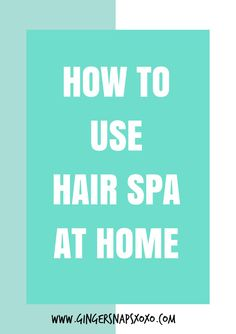 How To Use L'Oreal Hair Spa At Home + Review