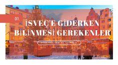 Paralama Defteri: İsveç'e Gitmeden Önce Bilinmesi Gerekenler (1)