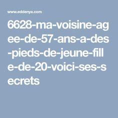 6628-ma-voisine-agee-de-57-ans-a-des-pieds-de-jeune-fille-de-20-voici-ses-secrets