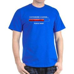 Cafepress Personalized Loading... Dark T-Shirt, Size: XL, Blue