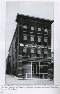 Bloomer Candy Co. Zanesville, Ohio. This building is still here, right across the street from the shop.