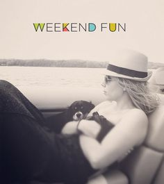 Weekend Fun  ||  The Fresh Exchange