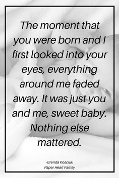 Newborn baby quotes that welcome that new baby boy or girl into the world, say congratulations or simply make you smile.