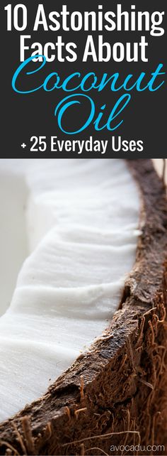 Coconut oil is AMAZING for your health! You can eat it in healthy recipes, use it to grow hair faster, and even for weightloss! See what's this healthy food is all about: http://avocadu.com/10-astonishing-facts-about-coconut-oil-25-everyday-uses/