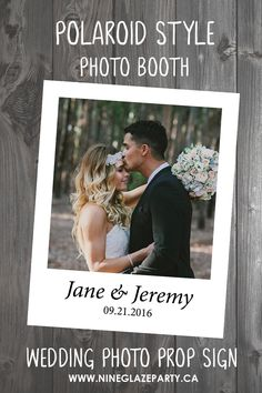 Wedding Prop Sign For Photo Booth (Polaroid Style) - CLICK THE PIN TO GET ONE! Awesome wedding decoration!!