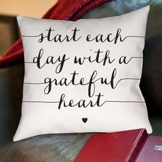 Start Each Day with a Grateful Heart Throw Pillow