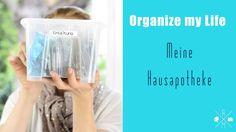 Organize my Life   Meine Hausapotheke Medikamente aufbewahren