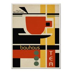 Shop Bauhaus Design Tea Poster created by retroinspiredprints. Art Bauhaus, Design Bauhaus, Bauhaus Style, Interior Bauhaus, Architecture Bauhaus, Architecture Design, Design Typography, Graphic Design Posters, Fashion Graphic Design