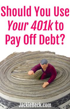 Should you use your to pay off debt? There are some critical things to know if you're thinking of doing this -- even if you intend to pay yourself back with interest. My Credit Score, Paying Off Credit Cards, Pay Debt, Debt Payoff, Paying Off Student Loans, Student Loan Debt, Cash Envelope System, Debt Snowball