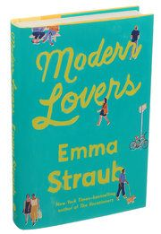 Review: In Emma Straub's 'Modern Lovers,' Passion and Regret in Brooklyn - The New York Times