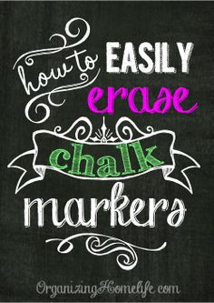"How to Easily Erase Chalk Markers... Because ""just use water"" my butt!!!"