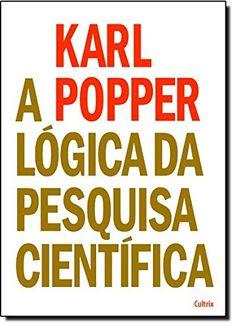 A Lógica da Pesquisa Científica por Karl Popper https://www.amazon.com.br/dp/8531612500/ref=cm_sw_r_pi_dp_x_iYcrybFDJ3GGX