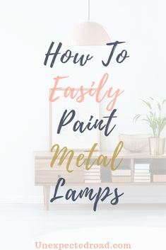 Do you have any older style brass lamps that you wish you could repaint? In this post, I show you how to eaily paint older outdated metal lamps quickly and affordably to make them look brand new! Diy Wood Projects, Furniture Projects, Furniture Makeover, Metallic Spray Paint, Painting Lamps, Old Lamps, Brass Lamp, Paint Drying, Repurposed Furniture