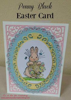 Penny Black Easter Card - Here are some Handmade Easter Cards that I've made using rubberstamps, the Cricut, Copic Markers, Spellbinders, and more! Diy Easter Cards, Easter Greeting Cards, Easter Crafts, Penny Black Cards, Penny Black Stamps, Card Making Tutorials, Card Making Techniques, Cricut, Card Creator