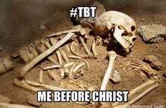 Before Christ regenerated me.