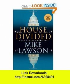 House Divided A Joe DeMarco Thriller (Joe DeMarco Thrillers) (9780802119780) Mike Lawson , ISBN-10: 0802119786  , ISBN-13: 978-0802119780 ,  , tutorials , pdf , ebook , torrent , downloads , rapidshare , filesonic , hotfile , megaupload , fileserve